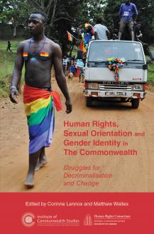 Cover for  Human Rights, Sexual Orientation and Gender Identity in The Commonwealth: Struggles for Decriminalisation and Change